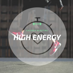 High Energy Workouts
